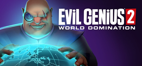 Evil Genius 2 - World Domination
