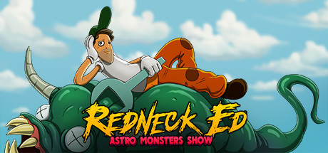Redneck Ed - Astro Monsters Show